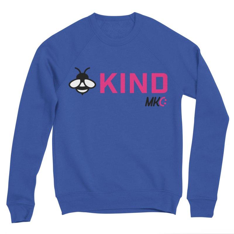 Bee Kind Women's Sponge Fleece Sweatshirt by MakeKindnessContagious's Artist Shop