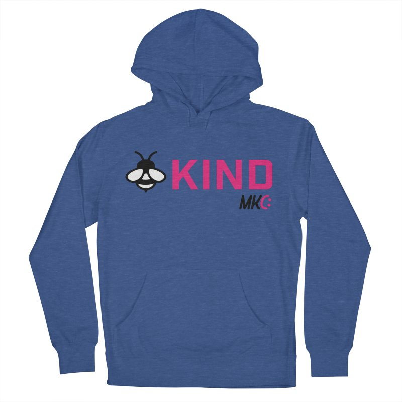 Bee Kind Women's French Terry Pullover Hoody by MakeKindnessContagious's Artist Shop