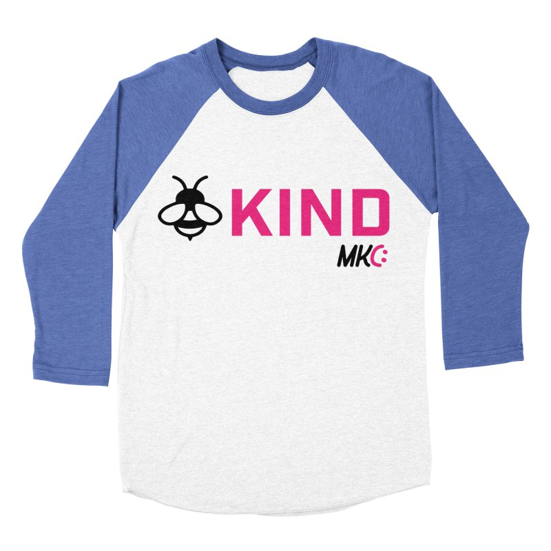 Bee Kind Women's Baseball Triblend Longsleeve T-Shirt by MakeKindnessContagious's Artist Shop