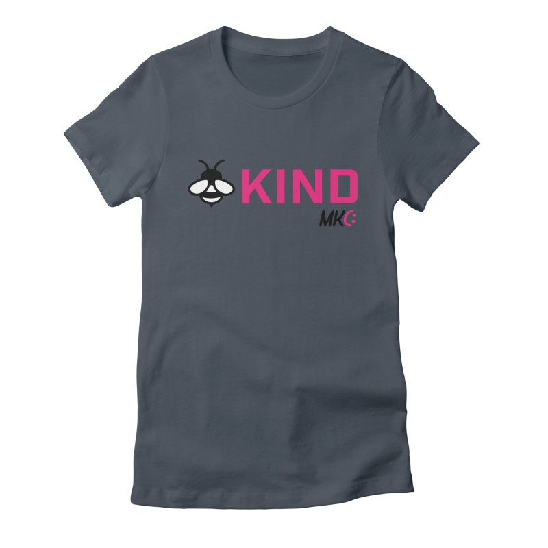 Bee Kind Women's T-Shirt by MakeKindnessContagious's Artist Shop