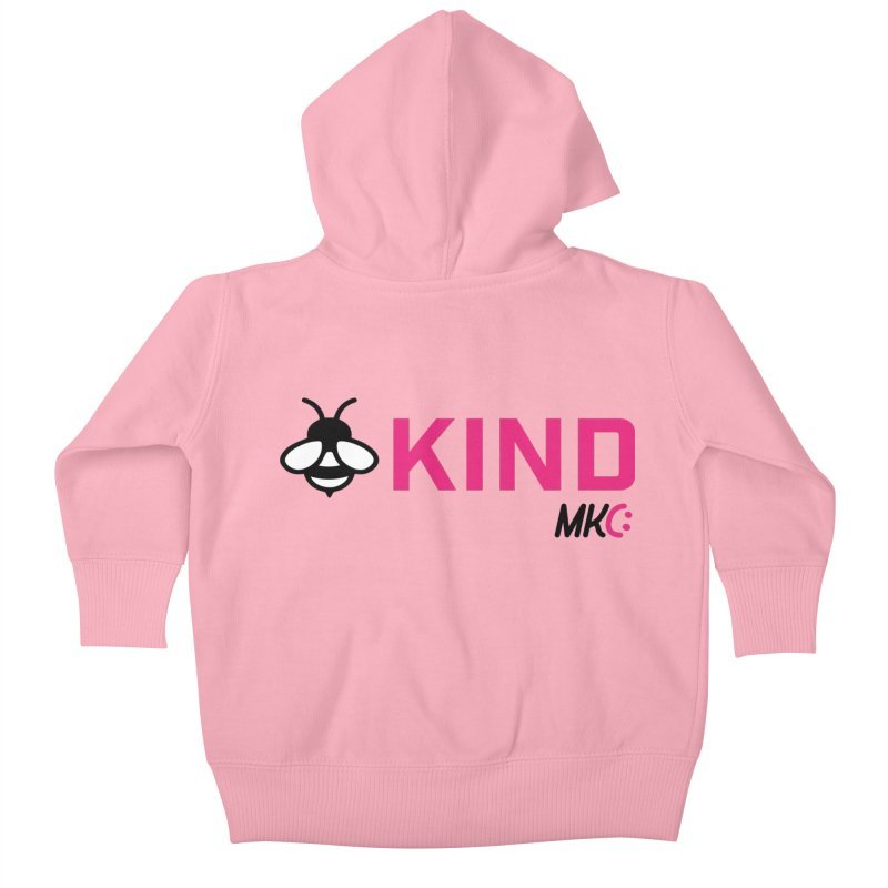 Bee Kind Kids Baby Zip-Up Hoody by MakeKindnessContagious's Artist Shop
