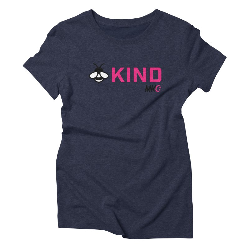 Bee Kind Women's Triblend T-Shirt by MakeKindnessContagious's Artist Shop