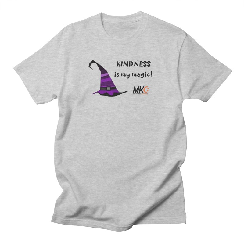 Kindness is my magic Men's Regular T-Shirt by MakeKindnessContagious's Artist Shop