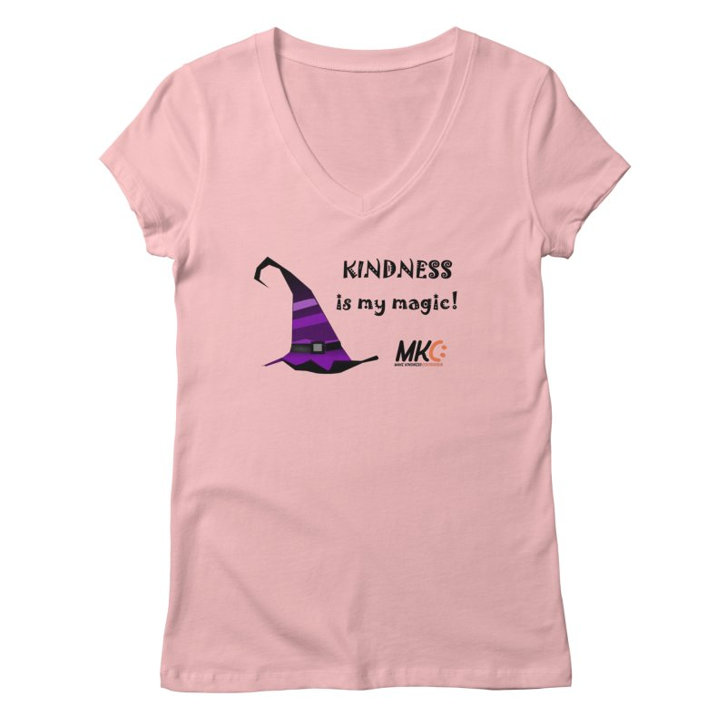 Kindness is my magic Women's Regular V-Neck by MakeKindnessContagious's Artist Shop