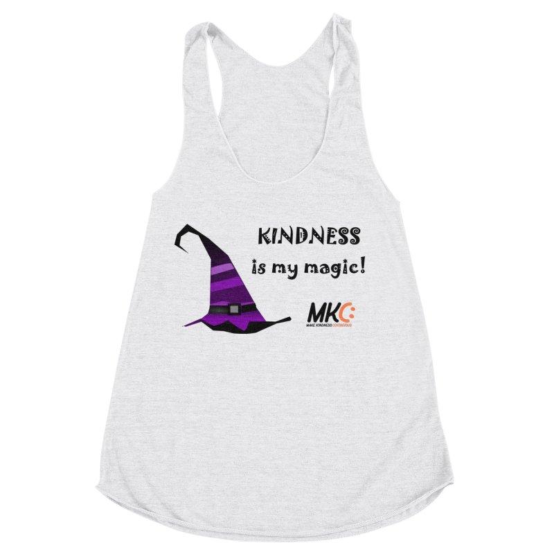 Kindness is my magic Women's Racerback Triblend Tank by MakeKindnessContagious's Artist Shop