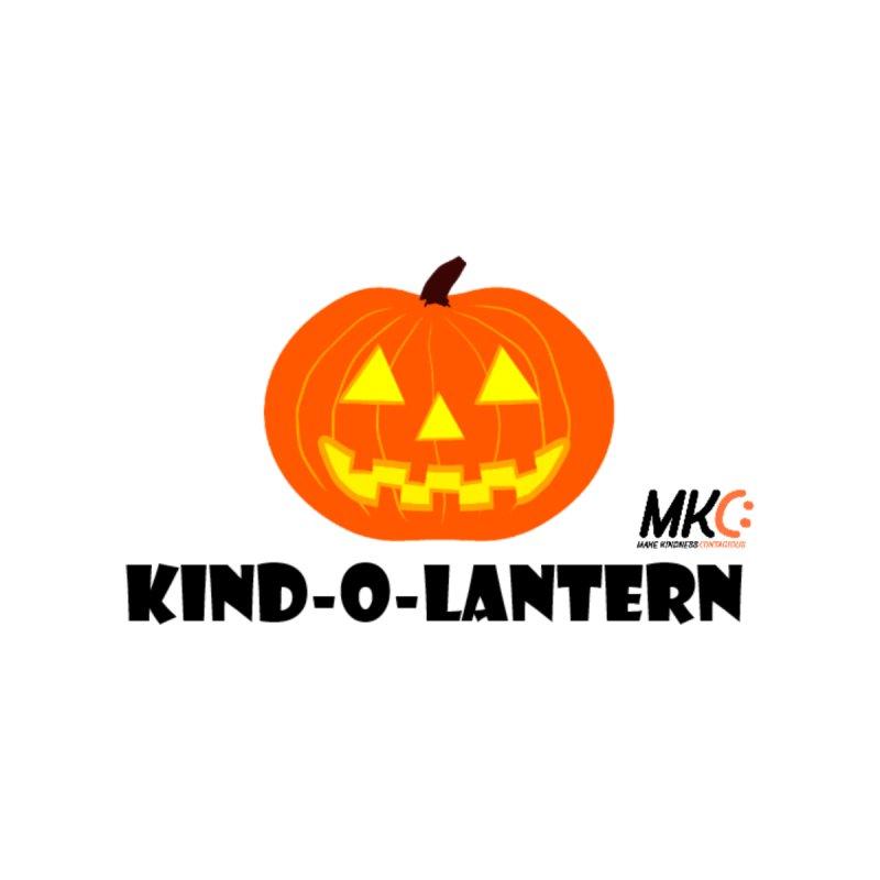 Kind-o-Lantern by MakeKindnessContagious's Artist Shop
