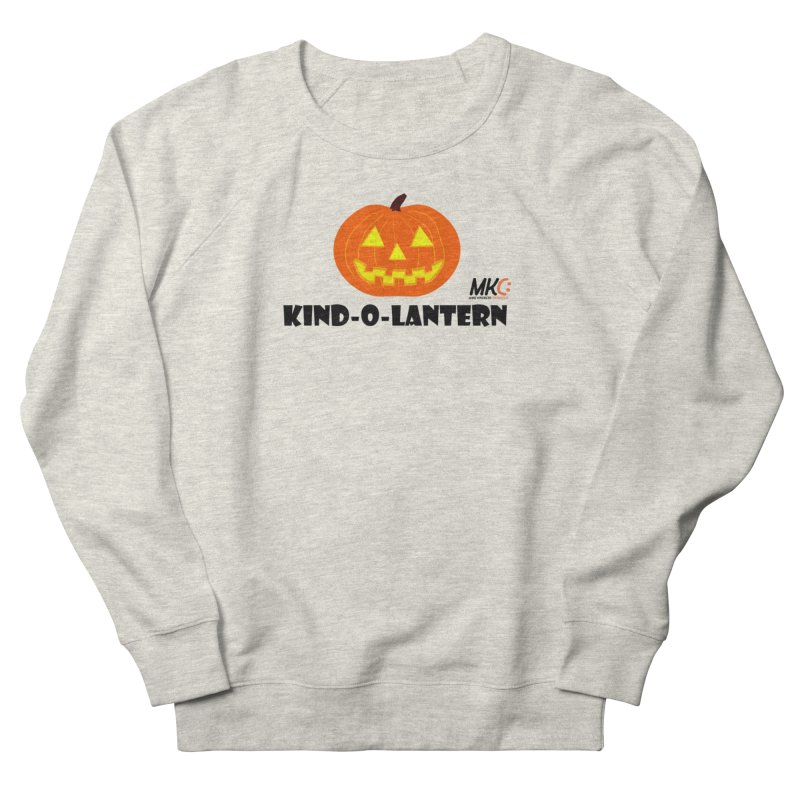 Kind-o-Lantern Women's French Terry Sweatshirt by MakeKindnessContagious's Artist Shop