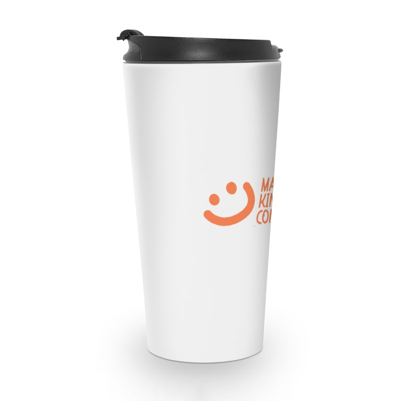 Smile! Accessories Travel Mug by MakeKindnessContagious's Artist Shop