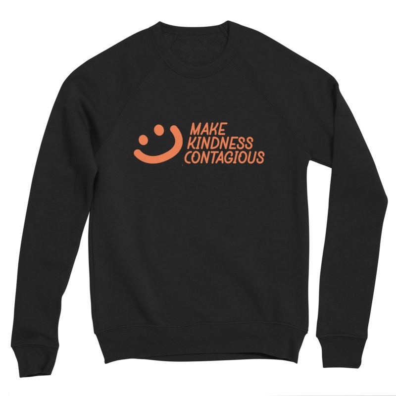 Smile! Men's Sweatshirt by MakeKindnessContagious's Artist Shop