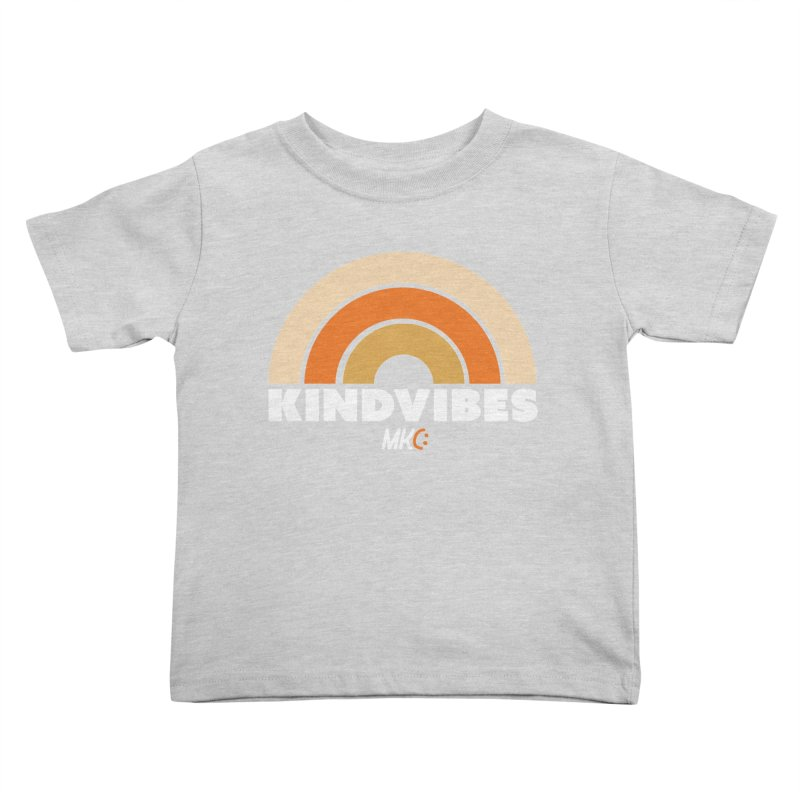 Kind Vibes Kids Toddler T-Shirt by MakeKindnessContagious's Artist Shop