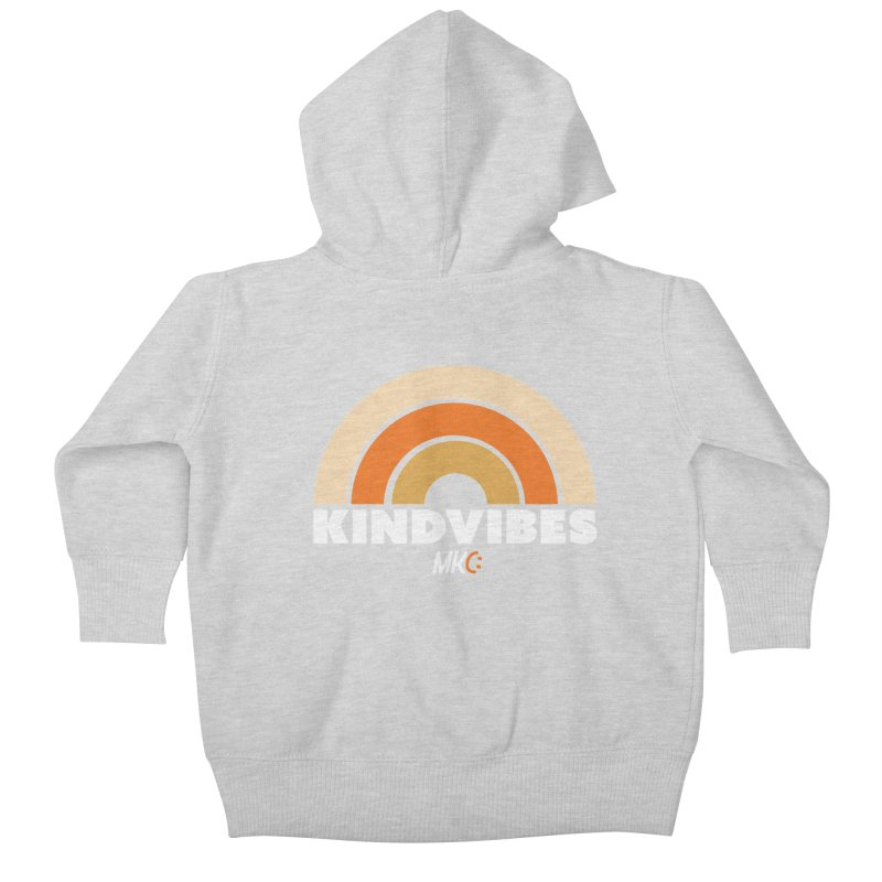 Kind Vibes Kids Baby Zip-Up Hoody by MakeKindnessContagious's Artist Shop