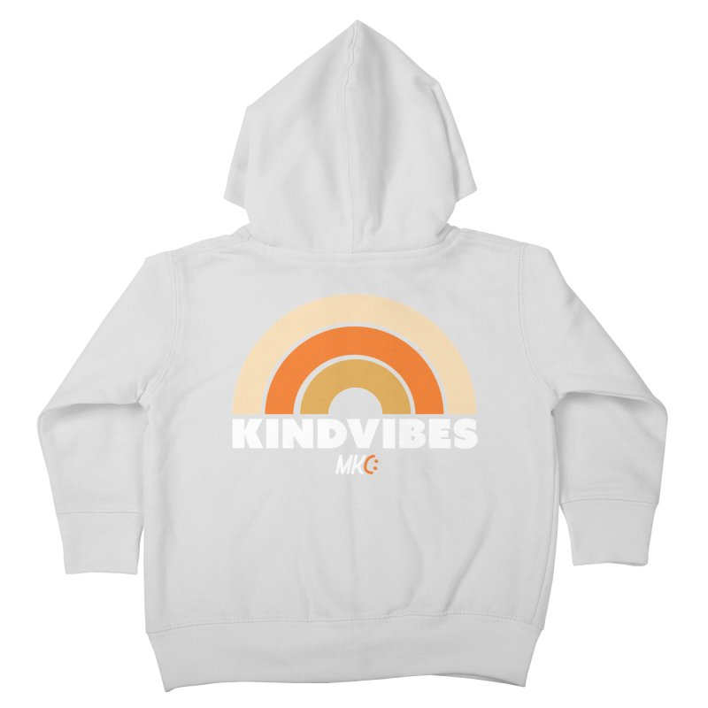 Kind Vibes Kids Toddler Zip-Up Hoody by MakeKindnessContagious's Artist Shop