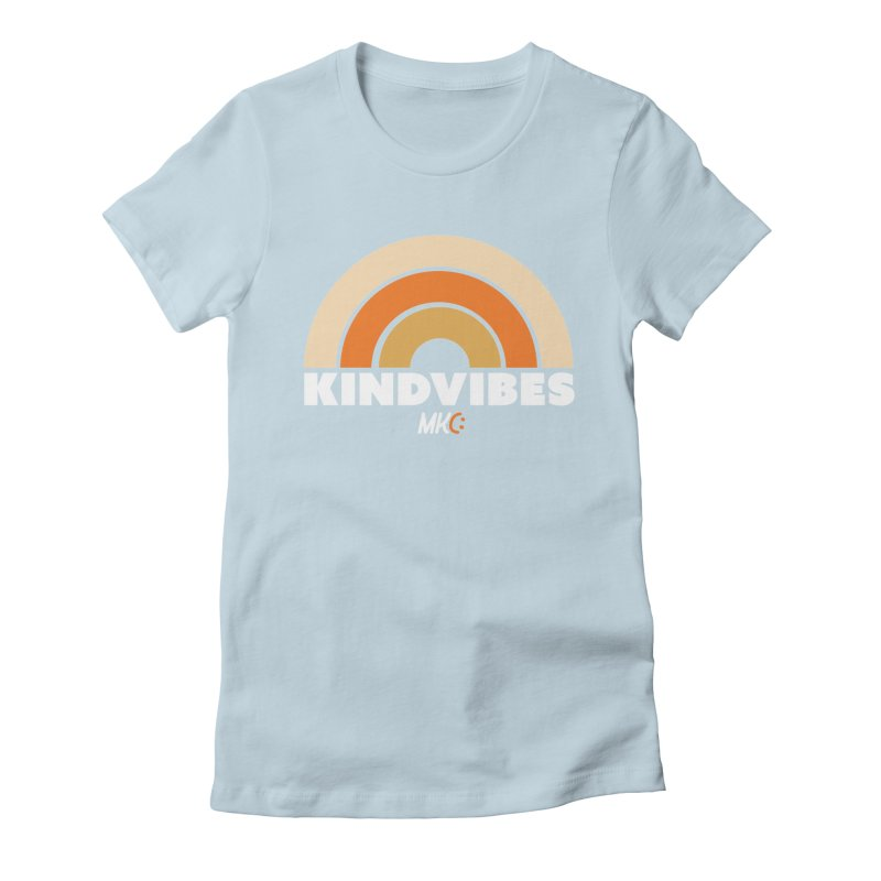 Kind Vibes Women's Fitted T-Shirt by MakeKindnessContagious's Artist Shop