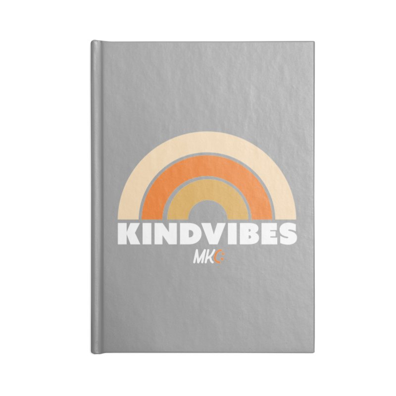 Kind Vibes Accessories Lined Journal Notebook by MakeKindnessContagious's Artist Shop