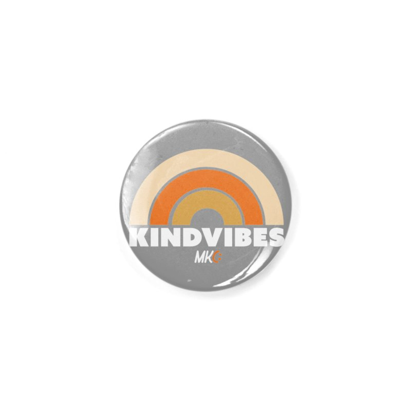 Kind Vibes Accessories Button by MakeKindnessContagious's Artist Shop