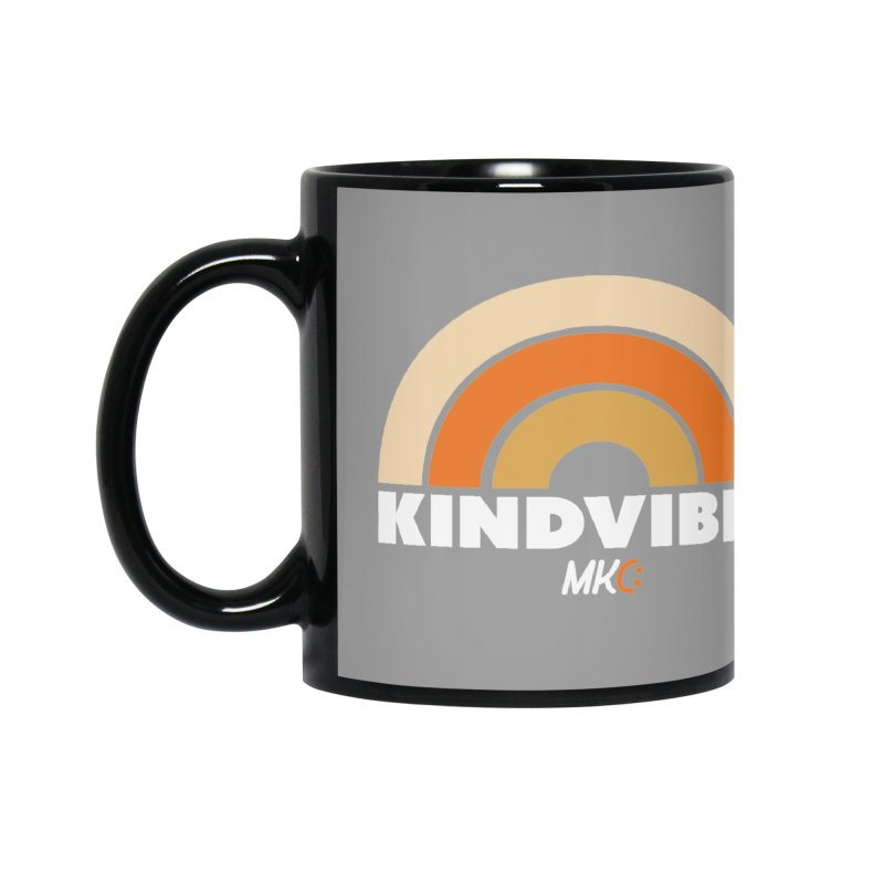 Kind Vibes Accessories Mug by MakeKindnessContagious's Artist Shop