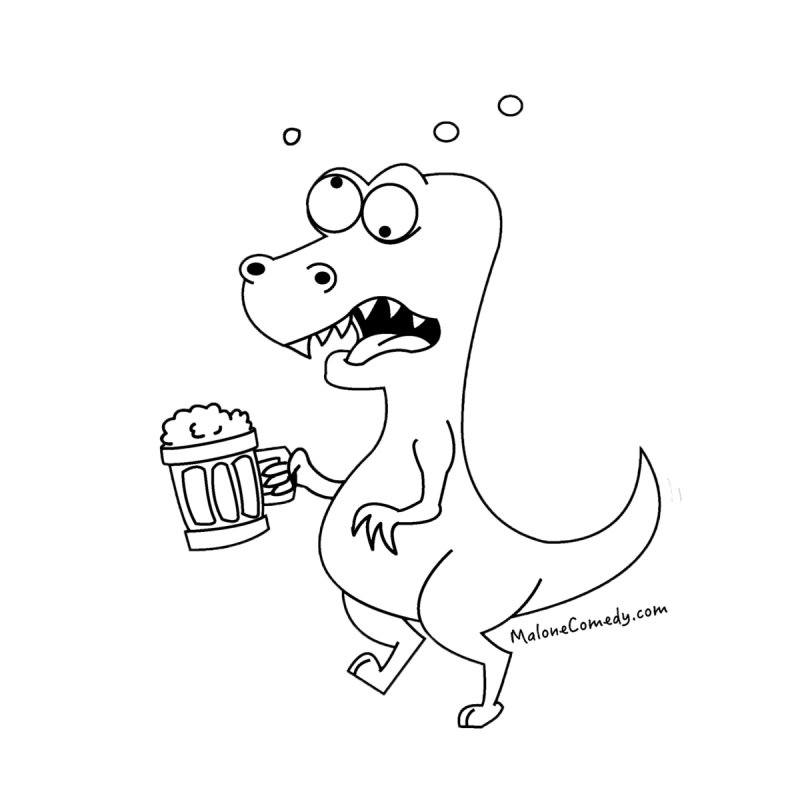 Dino Drunk by MaloneComedy's Artist Shop