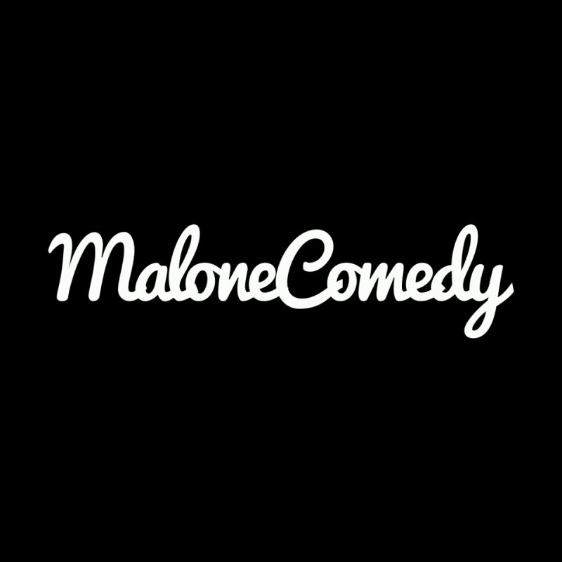 MaloneComedy Logo Apparel by MaloneComedy's Artist Shop