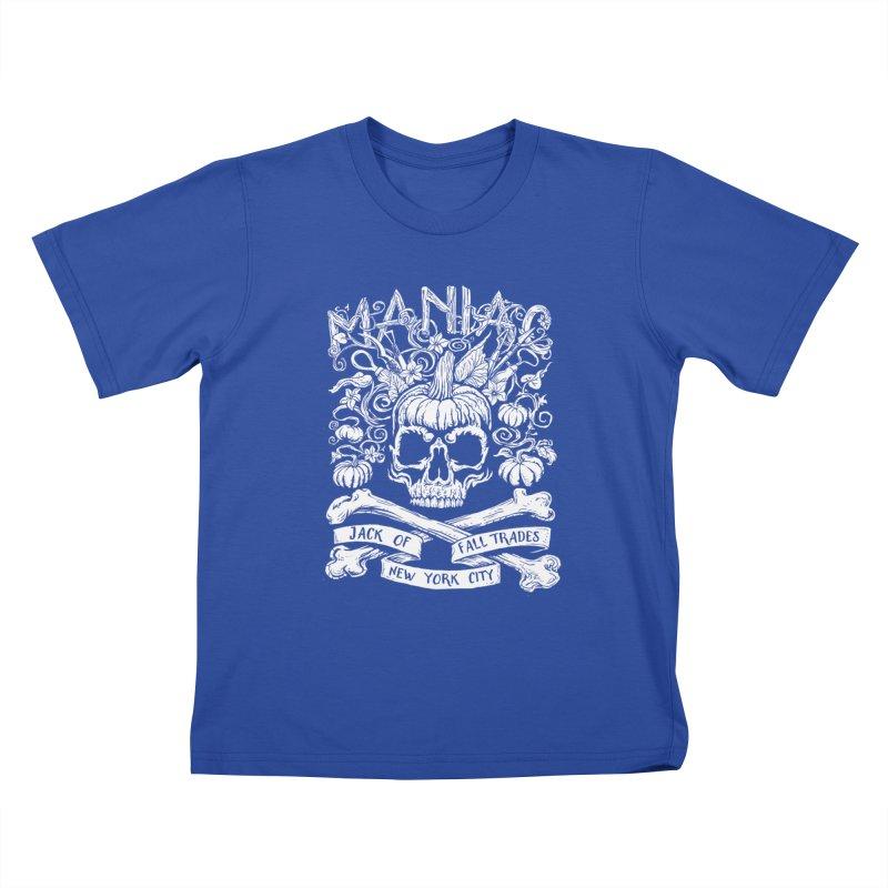 Maniac: Jack of Fall Trades Kids T-Shirt by Maniac Pumpkin Carvers Merch Shop