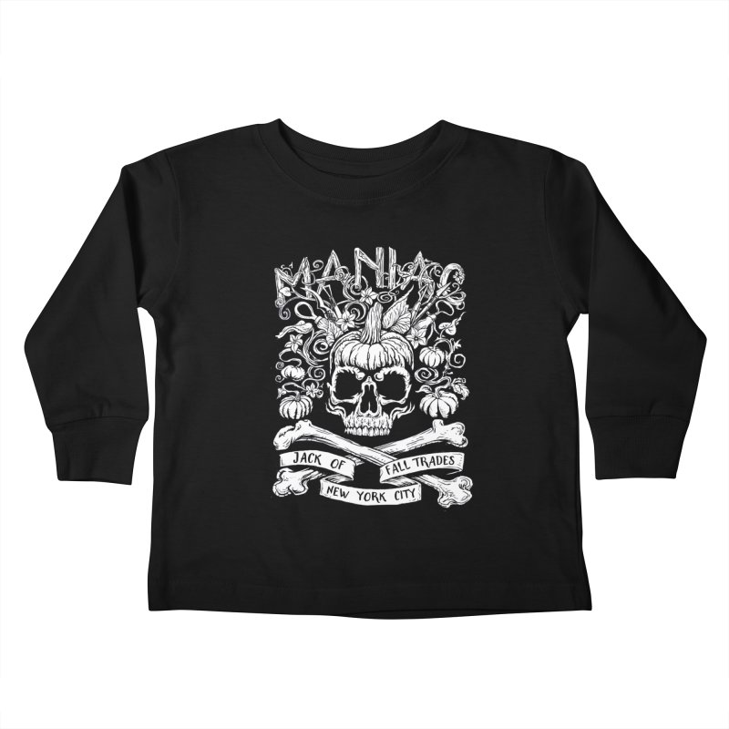 Maniac: Jack of Fall Trades Kids Toddler Longsleeve T-Shirt by Maniac Pumpkin Carvers Merch Shop