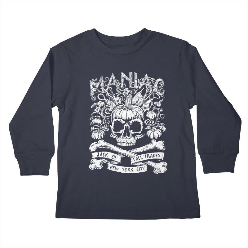 Maniac: Jack of Fall Trades Kids Longsleeve T-Shirt by Maniac Pumpkin Carvers Merch Shop