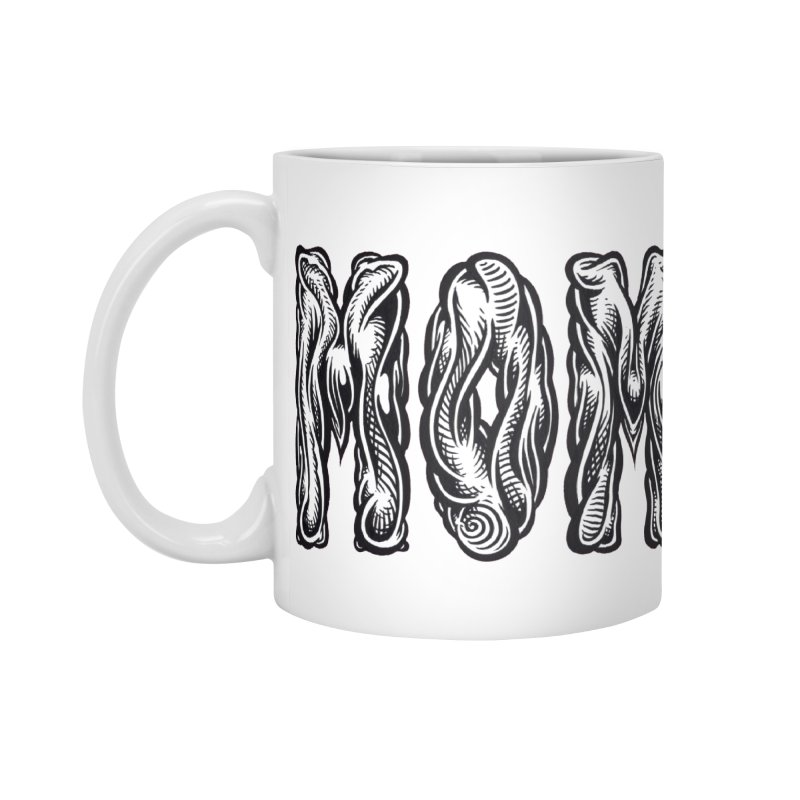 MOM Accessories Standard Mug by Mark Dean Veca