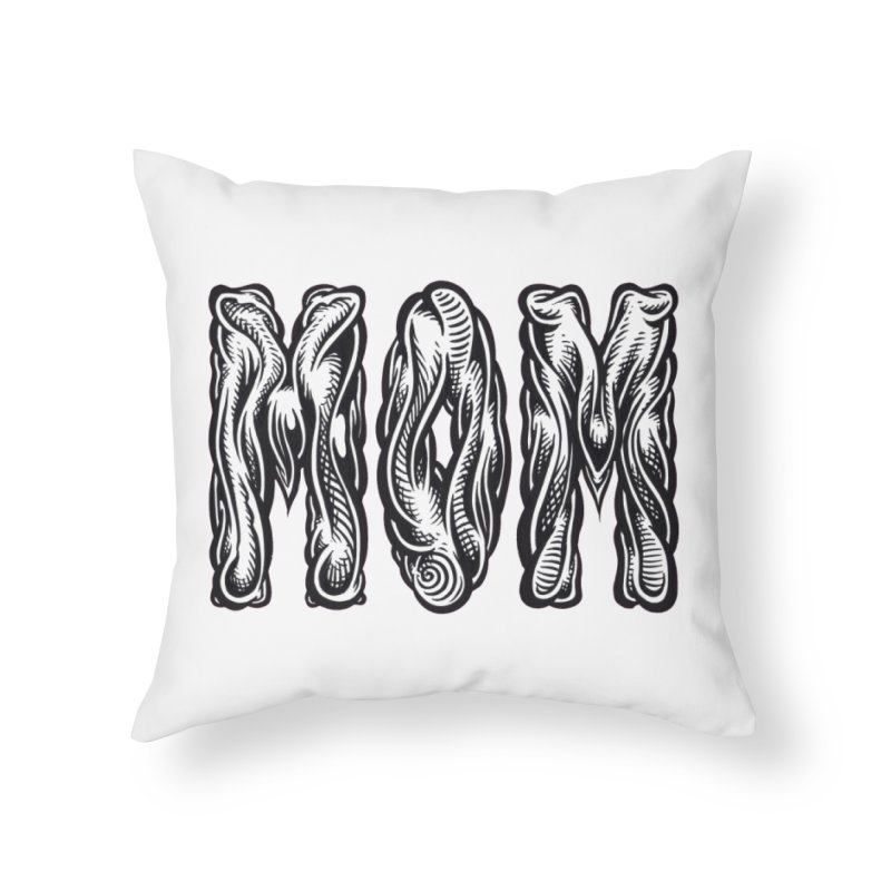 MOM Home Throw Pillow by Mark Dean Veca
