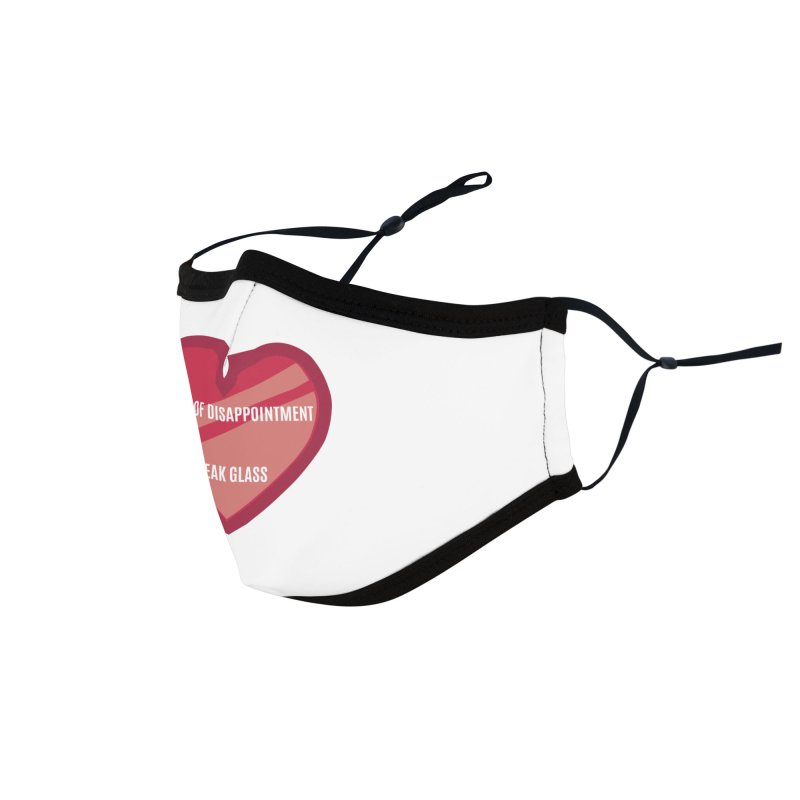 Break In Case Of Disappointment Accessories Face Mask by MaroDek's Artist Shop