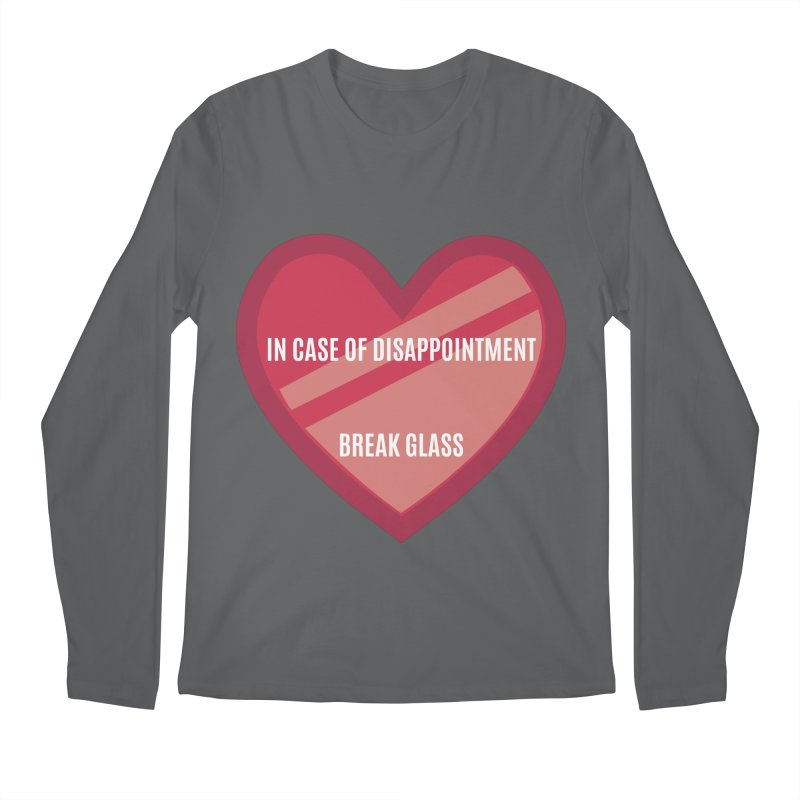 Break In Case Of Disappointment Men's Longsleeve T-Shirt by MaroDek's Artist Shop