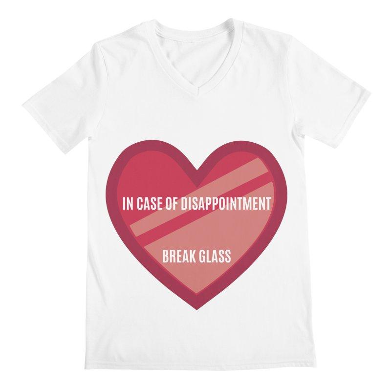 Break In Case Of Disappointment Men's V-Neck by MaroDek's Artist Shop