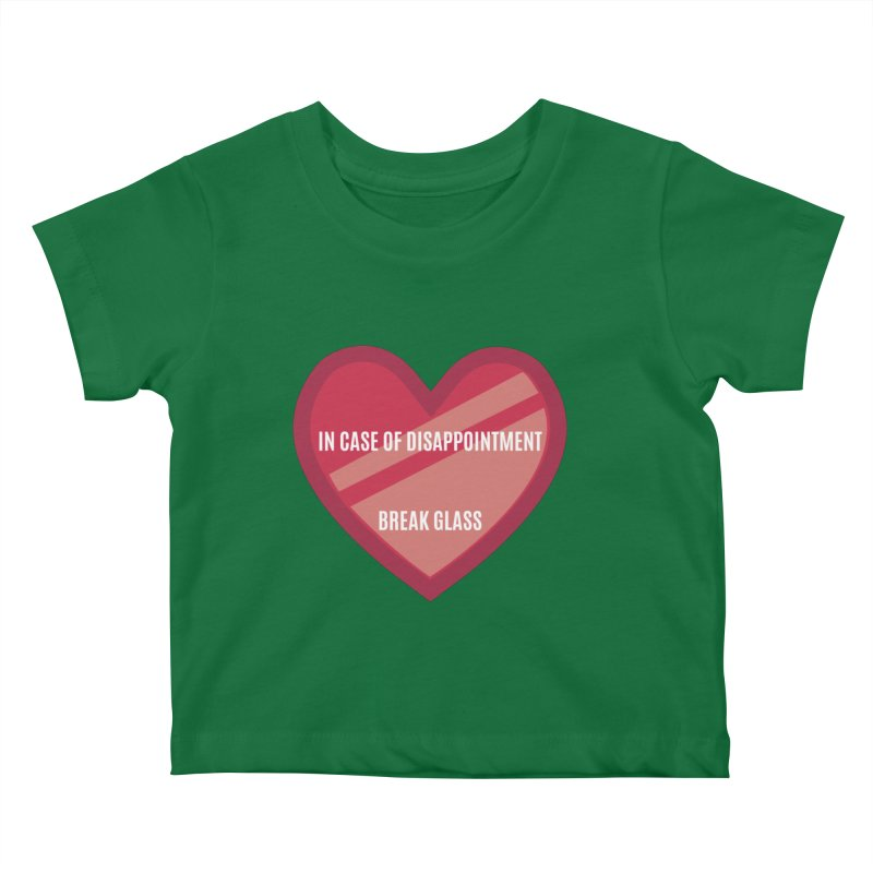Break In Case Of Disappointment Kids Baby T-Shirt by MaroDek's Artist Shop