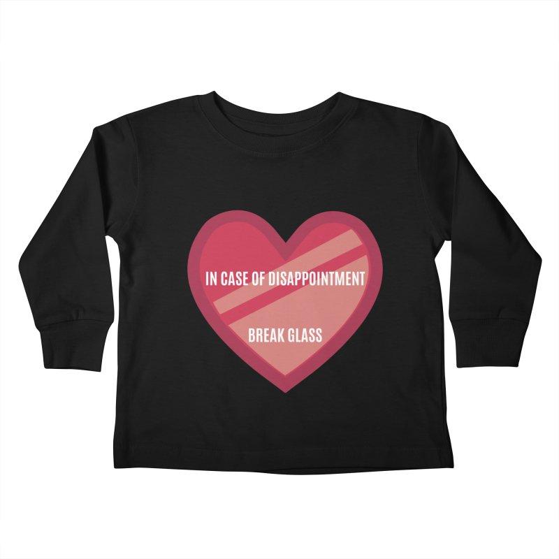 Break In Case Of Disappointment Kids Toddler Longsleeve T-Shirt by MaroDek's Artist Shop