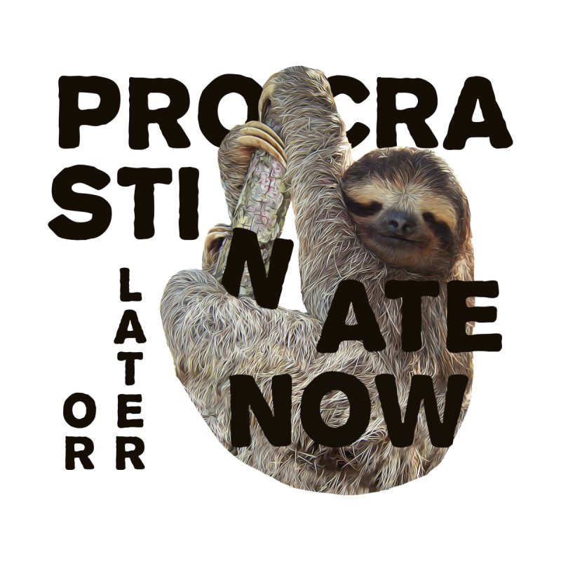 Procrastinate Now Home Blanket by MaroDek's Artist Shop