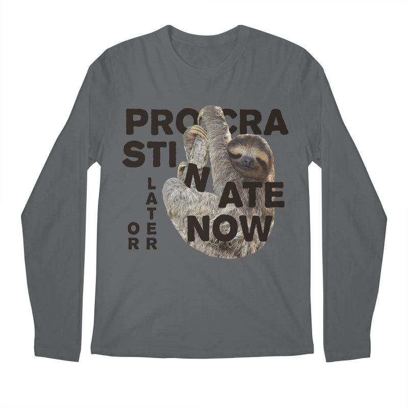 Procrastinate Now Men's Longsleeve T-Shirt by MaroDek's Artist Shop