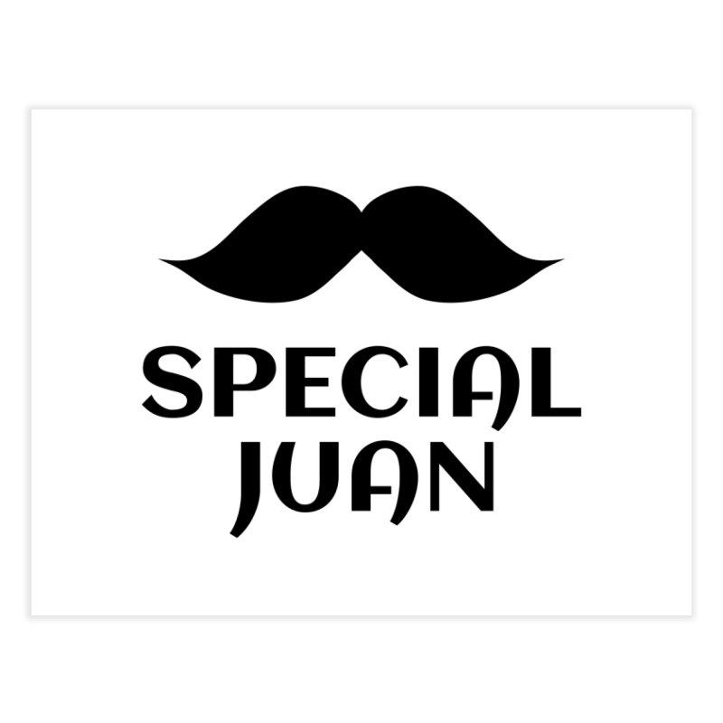 Special Juan Home Fine Art Print by MaroDek's Artist Shop