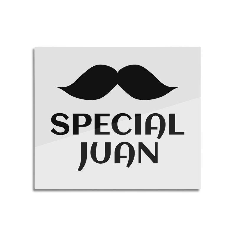 Special Juan Home Mounted Aluminum Print by MaroDek's Artist Shop