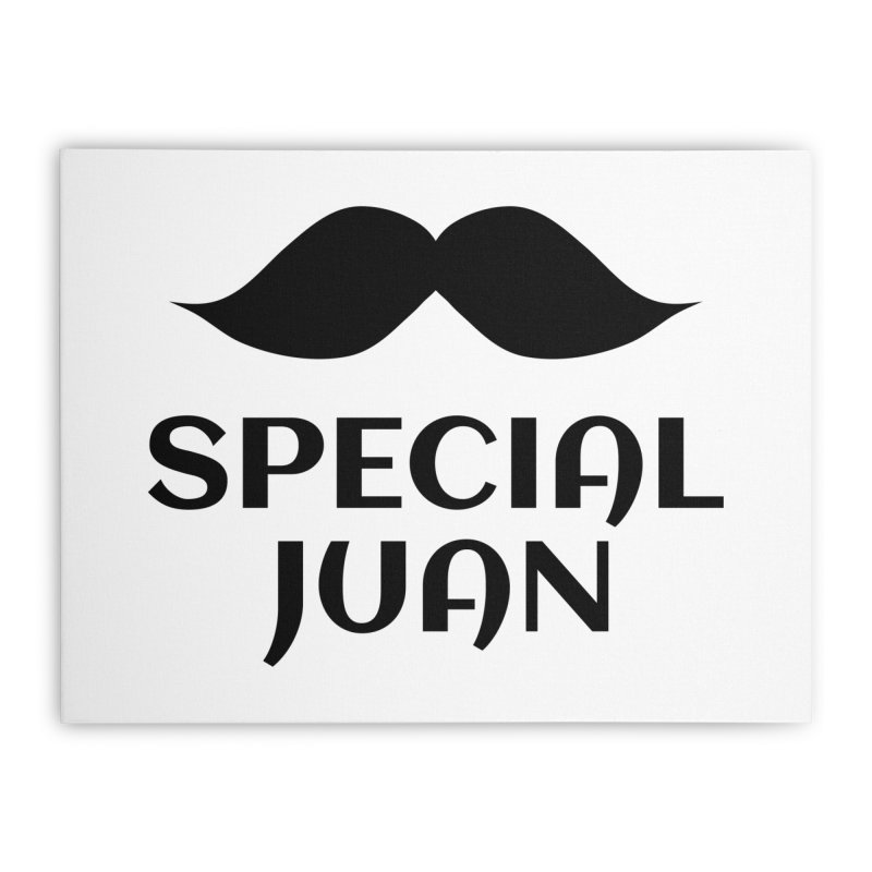 Special Juan Home Stretched Canvas by MaroDek's Artist Shop