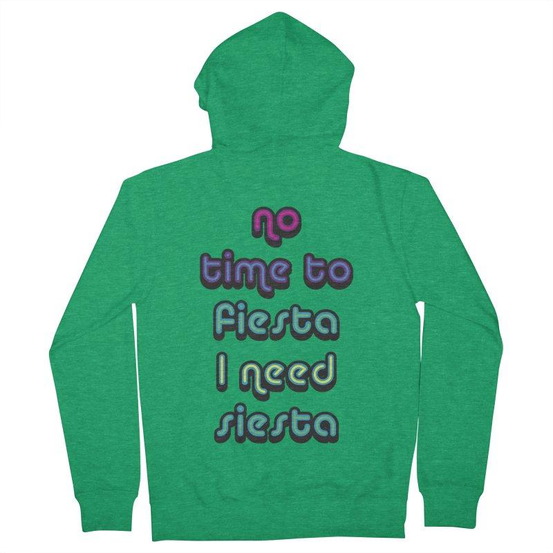 No Time To Fiesta Men's Zip-Up Hoody by MaroDek's Artist Shop
