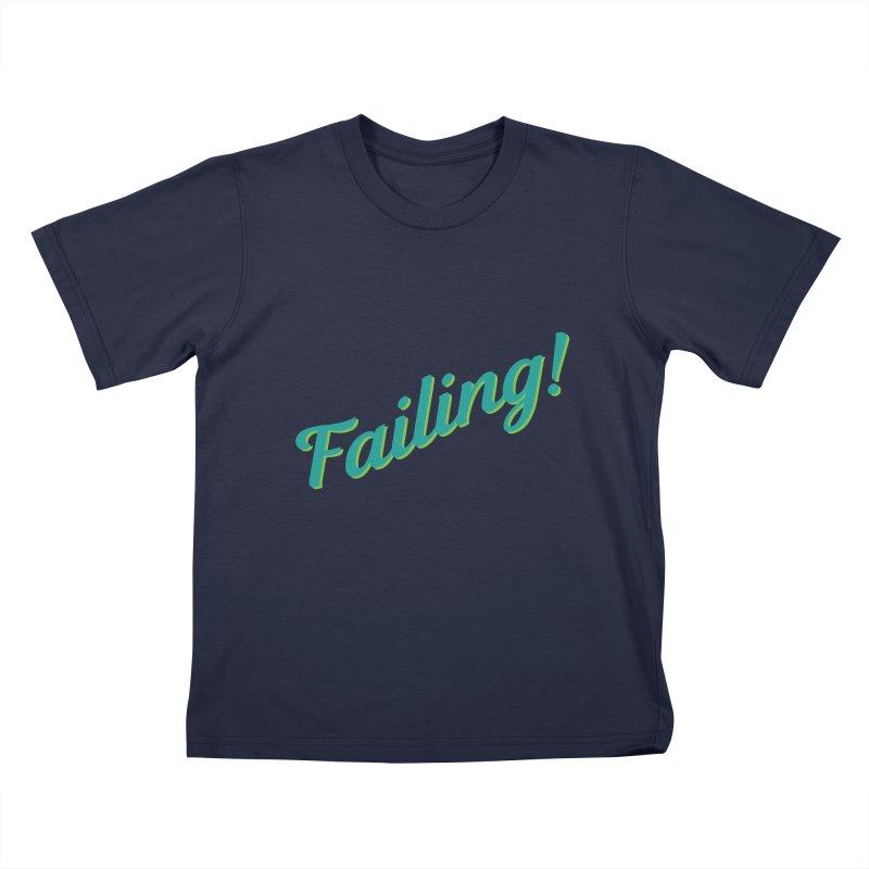 Failing! Kids T-Shirt by MaroDek's Artist Shop