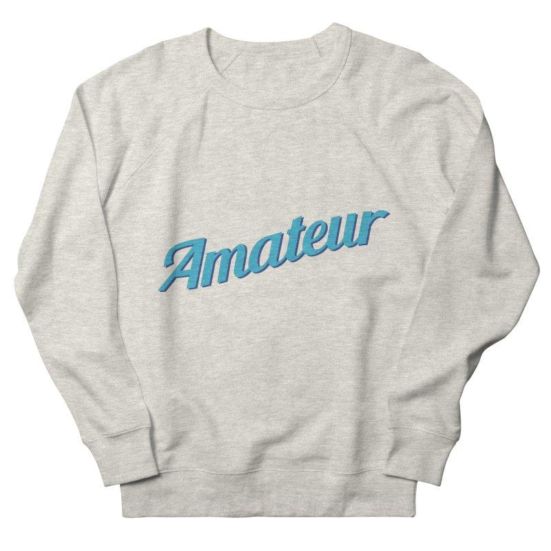 Amateur Men's Sweatshirt by MaroDek's Artist Shop
