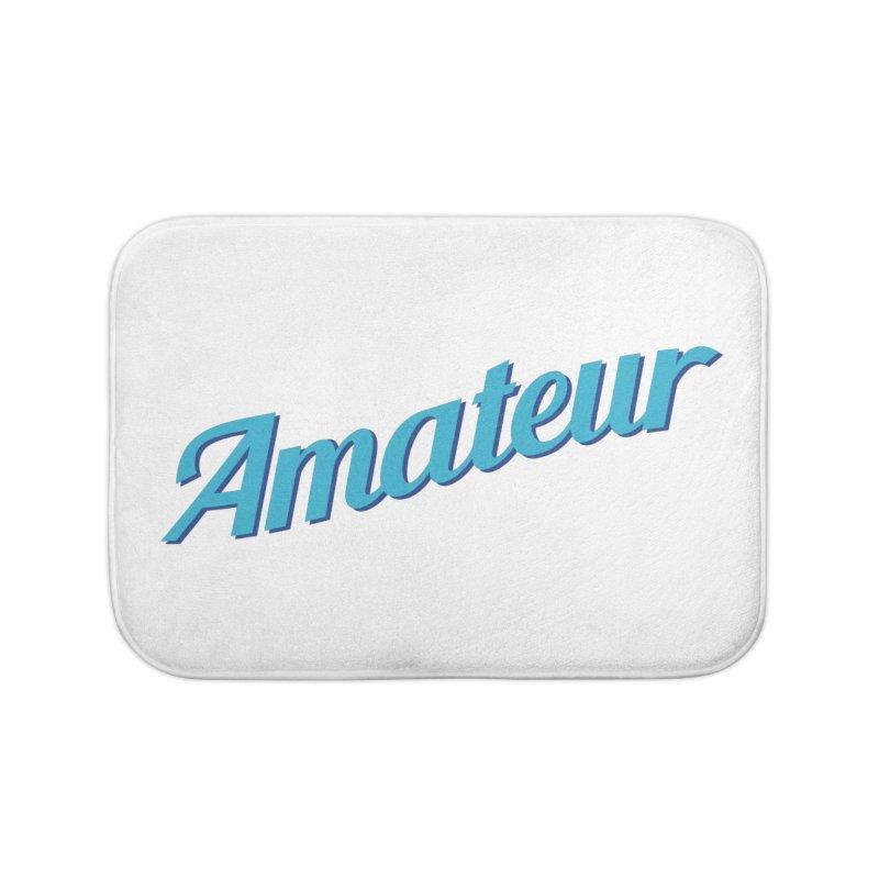 Amateur Home Bath Mat by MaroDek's Artist Shop