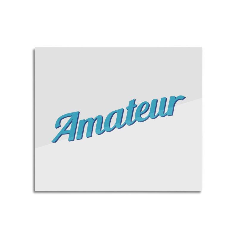 Amateur Home Mounted Aluminum Print by MaroDek's Artist Shop