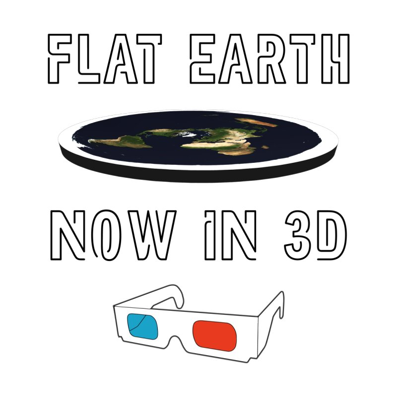 Flat Earth Now In 3D Men's T-Shirt by MaroDek's Artist Shop