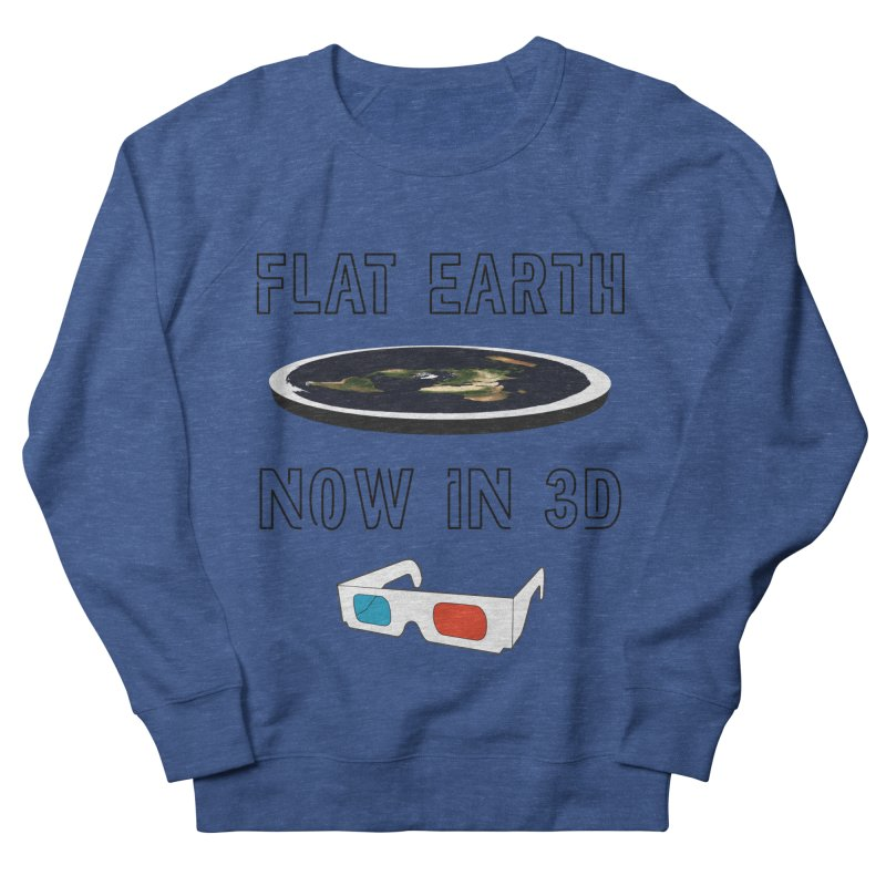 Flat Earth Now In 3D Men's Sweatshirt by MaroDek's Artist Shop