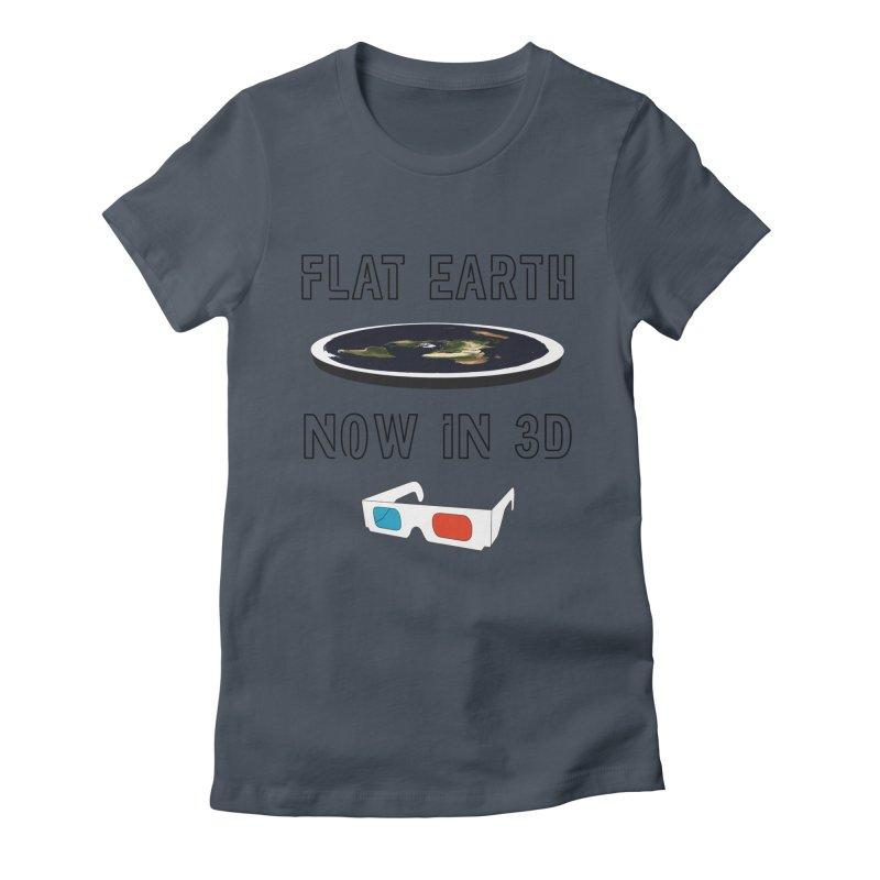 Flat Earth Now In 3D Women's T-Shirt by MaroDek's Artist Shop