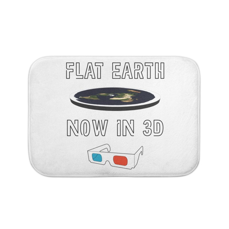 Flat Earth Now In 3D Home Bath Mat by MaroDek's Artist Shop