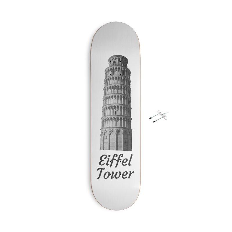 Eiffel Tower of Pisa Accessories Skateboard by MaroDek's Artist Shop