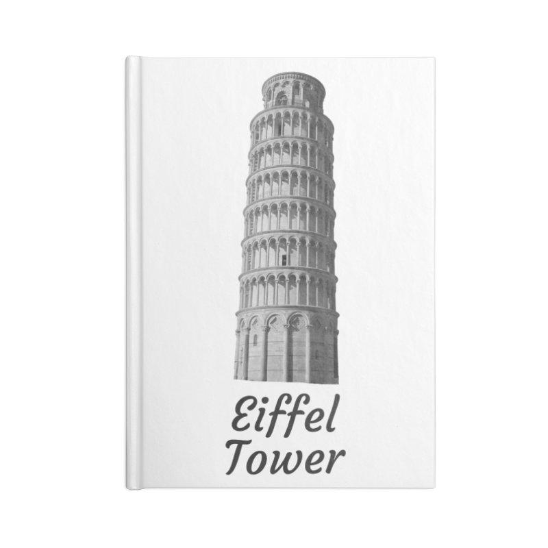 Eiffel Tower of Pisa Accessories Notebook by MaroDek's Artist Shop