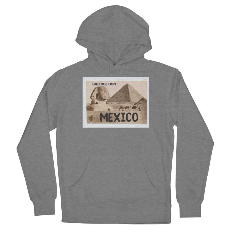 Greetings From Gizah Mexico Women's Pullover Hoody by MaroDek's Artist Shop