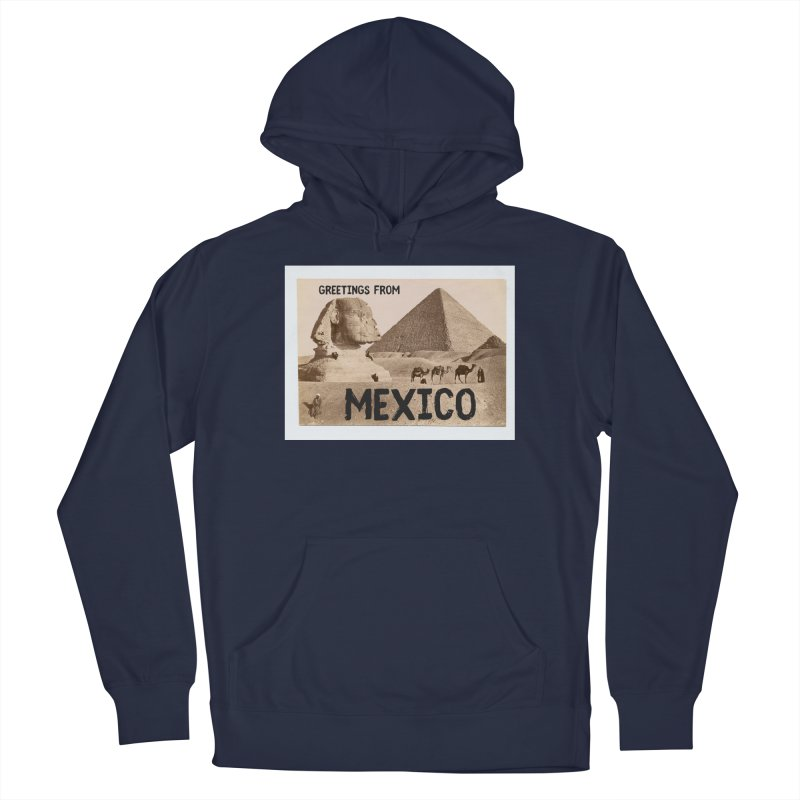 Greetings From Gizah Mexico Men's Pullover Hoody by MaroDek's Artist Shop